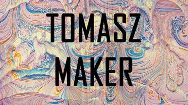 Tomasz maker