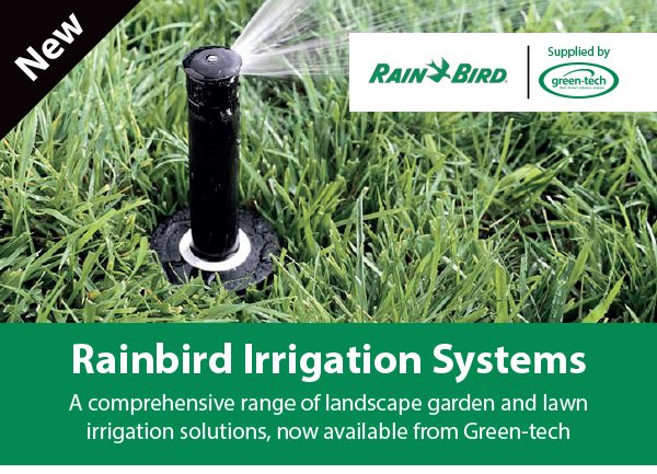 Green-tech spreads its wings with the addition of  Rainbird Irrigation Systems to their portfolio